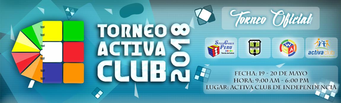 Torneo Activa Club 2018 en Lima Perú Rubik Cubo Mágico Campeonato o Competencia